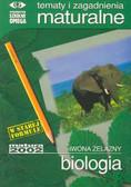 Żelazny Iwona - Tematy i zagadnienia maturalne z biologii