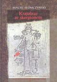 Słomczyński Maciej - Krajobraz ze skorpionem