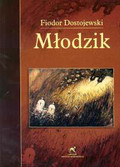 Dostojewski Fiodor - Młodzik