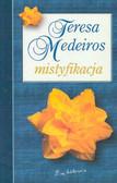 Medeiros Teresa - Mistyfikacja
