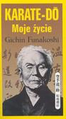 Funakoshi Gidzin - Karate Do. Moje życie