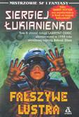 Łukianienko Siergiej - Fałszywe lustra