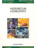 Falala Gerard, Florin Marie - Paule - Vademecum homeopatii