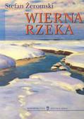 Żeromski Stefan - Wierna rzeka