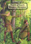 Pyle Howard - Wesołe przygody Robin Hooda