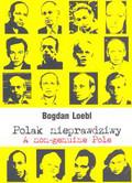 Loebl Bogdan - Polak nieprawdziwy