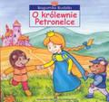 Budziło Bogumiła - O królewnie Petronelce