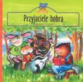 Michalec Bogusław - Przyjaciele bobra