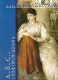Orzeszkowa Eliza - ABC i inne opowiadania