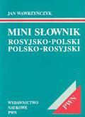 Wawrzyńczyk Jan - Mini słownik rosyjsko-polski polsko-rosyjski.