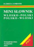Jamrozik Elżbieta - Mini słownik włosko-polski polsko-włoski