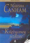 Canham Marsha - Księżycowy jeździec