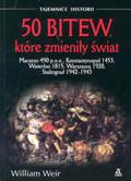 Weir William - 50 bitew które zmieniły świat