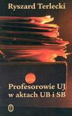 Terlecki Ryszard - Profesorowie UJ w aktach UB i SB