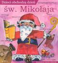 Pertler Cordula, Reuys Eva - Dzieci obchodzą dzień św. Mikołaja
