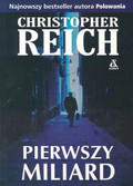Reich Christopher - Pierwszy Miliard