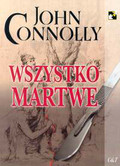 Connolly John - Wszystko Martwe