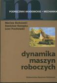 Borkowski - Dynamika maszyn roboczych