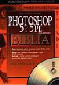 McClelland Deke - Photoshop 5 i 5PL Biblia /książka+320457/Read