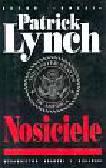 Lynch Patrick - Nosiciele