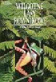 Myers Norman - Wilgotne lasy równikowe - Wielka Księga Ziemii