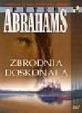 Abrahams Peter - Zbrodnia doskonała