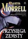 Morrell David - Przysięga zemsty