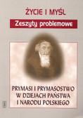 Prymasi i prymasostwo w dziejach państwa i narodu polskiego
