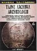 Burgin Luc - Tajne archiwa archeologii