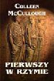 McCullough Colleen - Pierwszy w Rzymie
