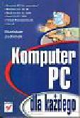 Jachimek Stanisław - Komputer PC dla każdego