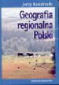 Kondracki Jerzy - Geografia regionalna Polski