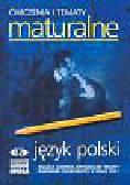 Bulska Teresa, Dzigański Artur, Kozak Bogdan, Pędracka Barbara - Ćwiczenia i tematy maturalne - język polski