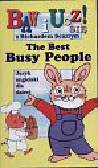 The Best Busy People