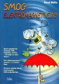 Muller Bernd - Smog elektromagnetyczny