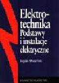 Miedziński Bogdan - Elektrotechnika Podstawy i instalacje elektryc