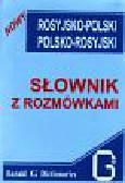 Nowy rosyjsko-polski i polsko-rosyjski słownik z rozmówkami