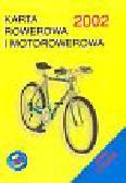 Karta rowerowa i motorowerowa 2002