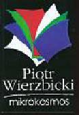 Wierzbicki Piotr - Mikrokosmos