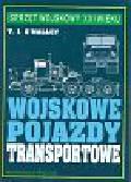 T. J. OMalley - Wojskowe pojazdy transportowe