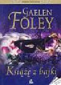Foley Gaelen - Książę z bajki