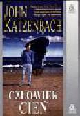 Katzenbach John - Człowiek cień
