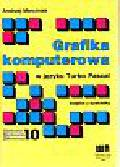 Marciniak Andrzej - Grafika komputerowa w języku Turbo Pascal