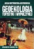 Krzymowska-Kostrowicka Alicja - Geoekologia turystyki i wypoczynku