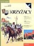 Stokowski Marek - Krzyżacy ich państwo i zamki