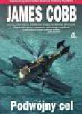 Cobb James - Podwójny cel