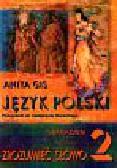 Gis Anita - Zrozumieć słowo 2 Język polski Podręcznik do kształcenia literackiego. Gimnazjum