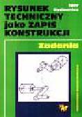 Rydzanicz Igor - Rysunek techniczny jako zapis konstrukcji