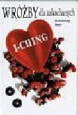 Burr Rosemary - I ching Wróżby dla zakochanych