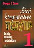 Douglas E.Comer - Sieci komputerowe TCP/IP t.1